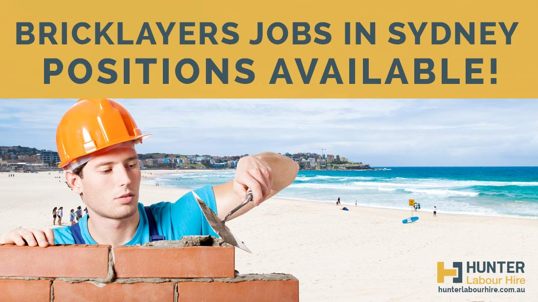 Bricklayers Jobs in Sydney - Hunter Labour Hire