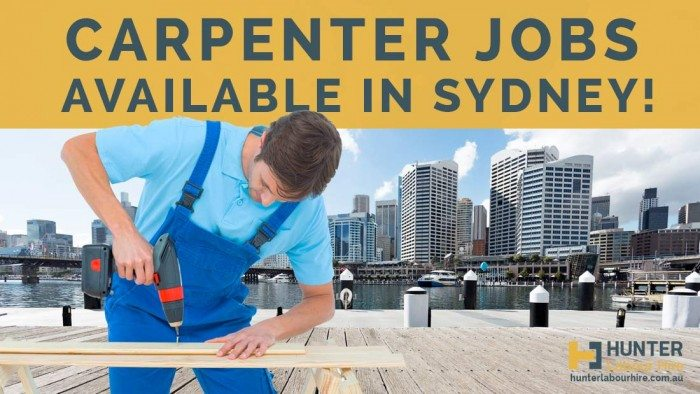 Carpenter Jobs In Sydney - Hunter Labour Hire Sydney
