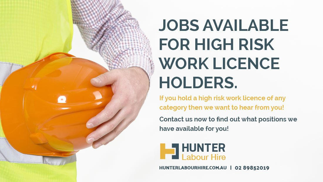 Jobs For High Risk Work Licence Holders Sydney - Hunter Labour Hire