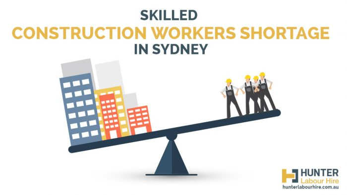 Skilled Construction Workers Shortage in Sydney - Hunter Labour Hire