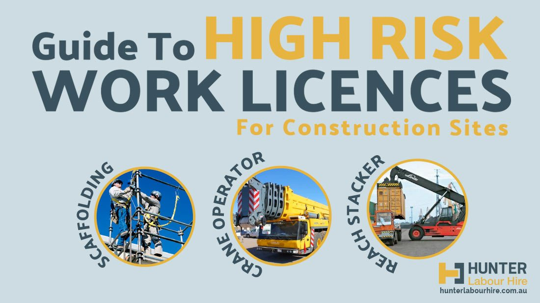 Types of High Risk Work Licences for Construction Sites - Hunter Labour Hire Sydney