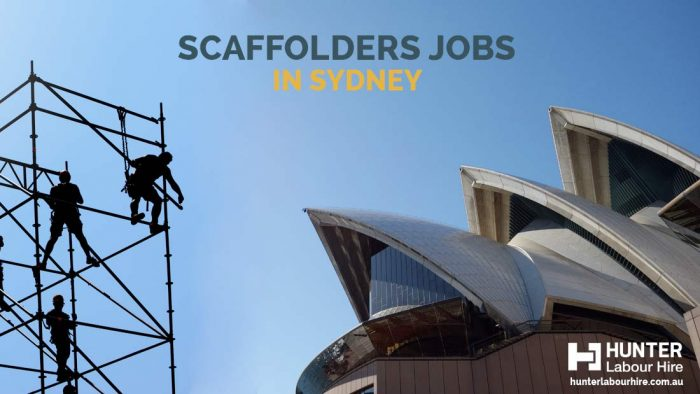 Scaffolders Jobs in Sydney - Hunter Labour Hire