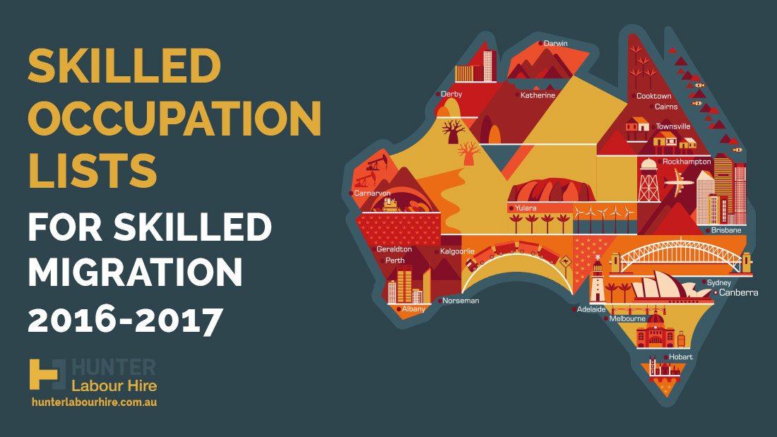 Skilled Occupation List For Skilled Migration to Australia 2016-2017- Hunter Labour Hire