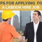 Tips For Applying For A Labour Hire Job