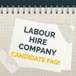 Labour Hire Company - Candidate FAQ