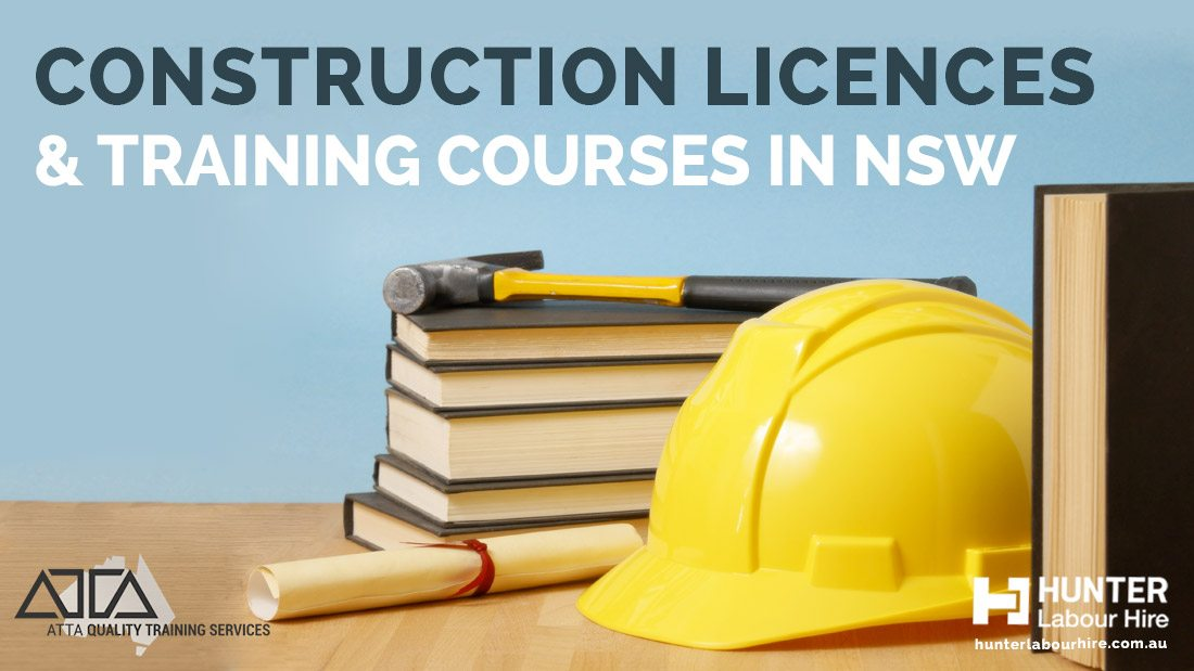 Construction Licences & Training Courses in NSW - ATTA Training - Hunter Labour Hire
