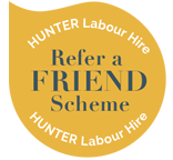 Refer A Friend - Hunter Labour Hire Sydney