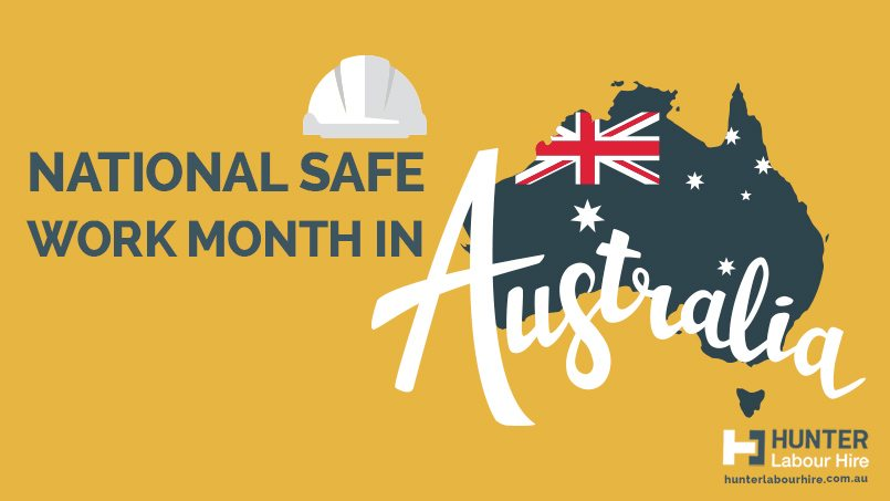 National Safe Work Month in Australia - Hunter Labour Hire