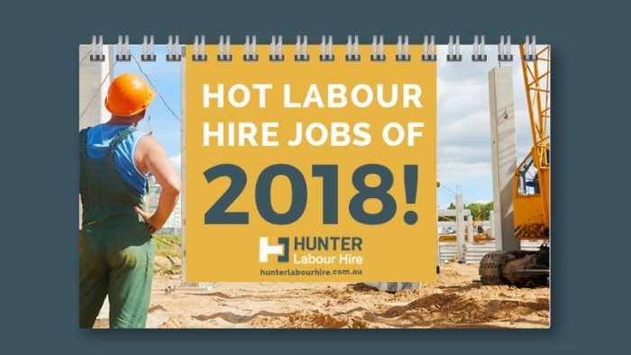 Hot Labour Hire Jobs of 2018 - Hunter Labour Hire Sydney