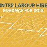 Hunter Labour Hire's Roadmap for 2018 - Labour Hire Sydney