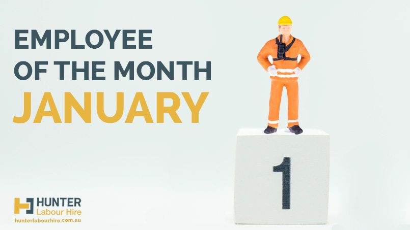 Employee of the Month January - Hunter Labour Hire Sydney