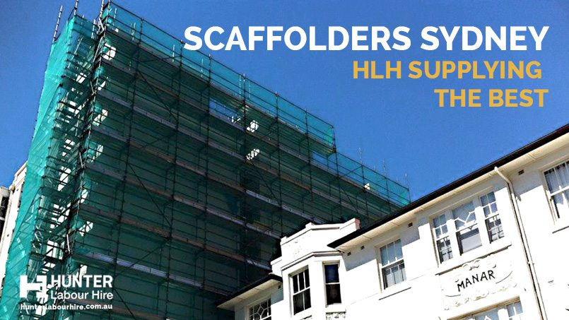 Scaffolders Sydney - HLH Supplying the Best