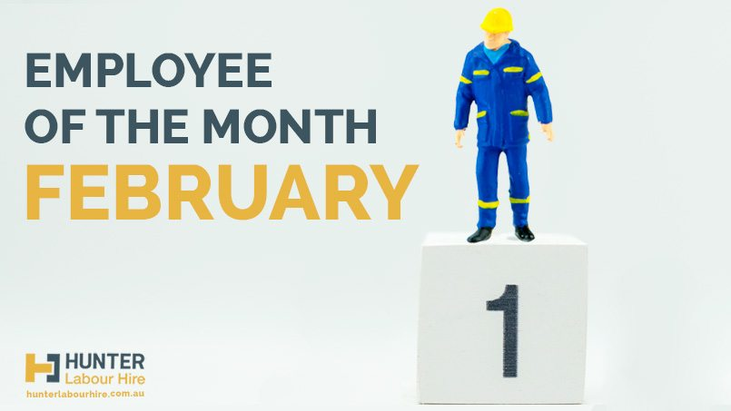 Hunter Labour Hire Sydney - Employee of the Month - February