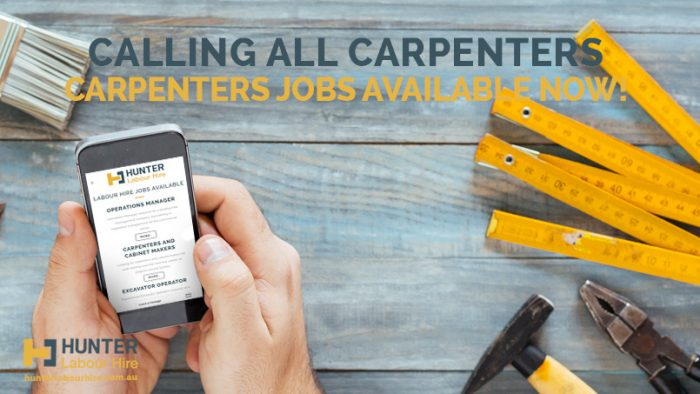 Carpenters Jobs Available Now - Hunter Labour Hire Sydney