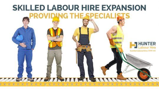 Skilled Labour Hire Expansion - Hunter Labour Hire Sydey