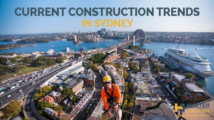 Current Construction Trends in Sydney - Hunter Labour Hire