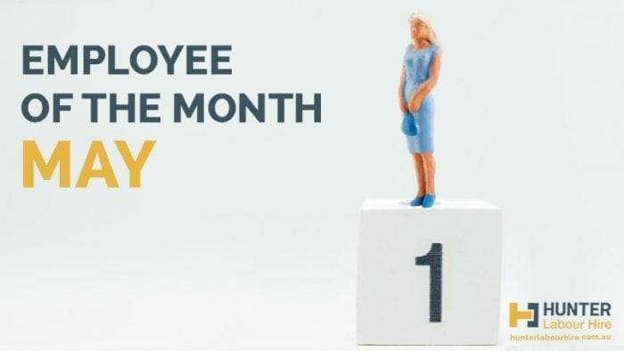 Employee of the Month - May - Hunter Labour Hire
