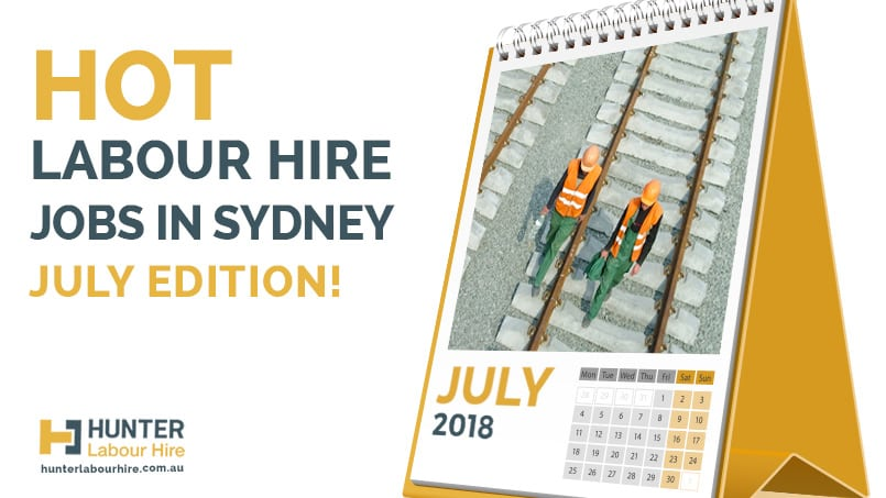 Labour Hire Jobs Available in Sydney - July - Hunter Labour Hire