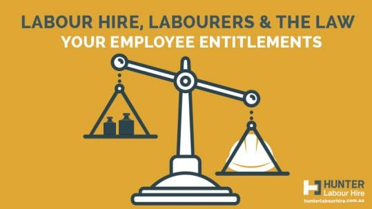 Labour Hire, Labourers and The Law - Employment Rights Construction Industry Sydney