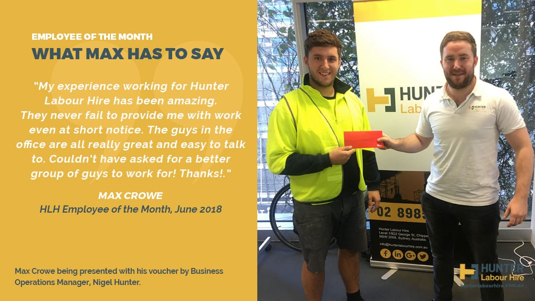 Max Crowe - Hunter Labour Hire Employee of the Month - June
