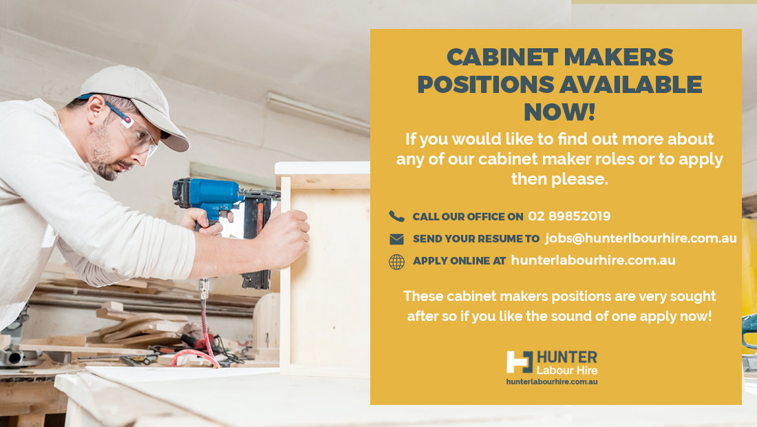Cabinet Makers Jobs in Sydney - Hunter Labour Hire