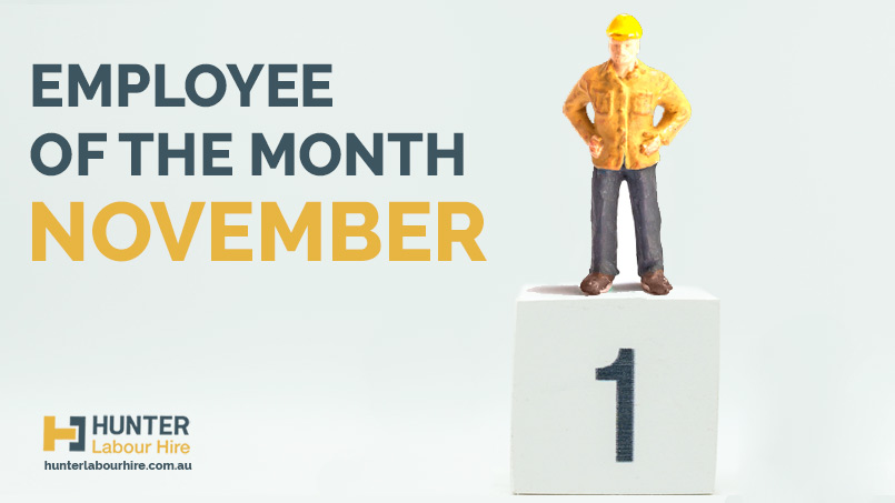 Employee of the Month - November - Hunter Labour Hire Sydney