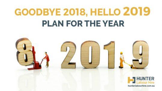 Goodbye 2018, Hello 2019 - Hunter Labour Hire Sydney