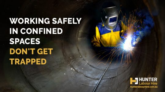 Working Safely in Confined Spaces - Hunter Labour Hire Sydney