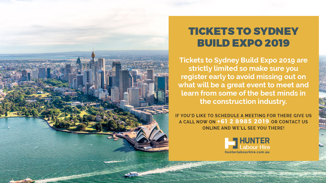 Tickets to Sydney Build Expo 2019 - Hunter Labour Hire