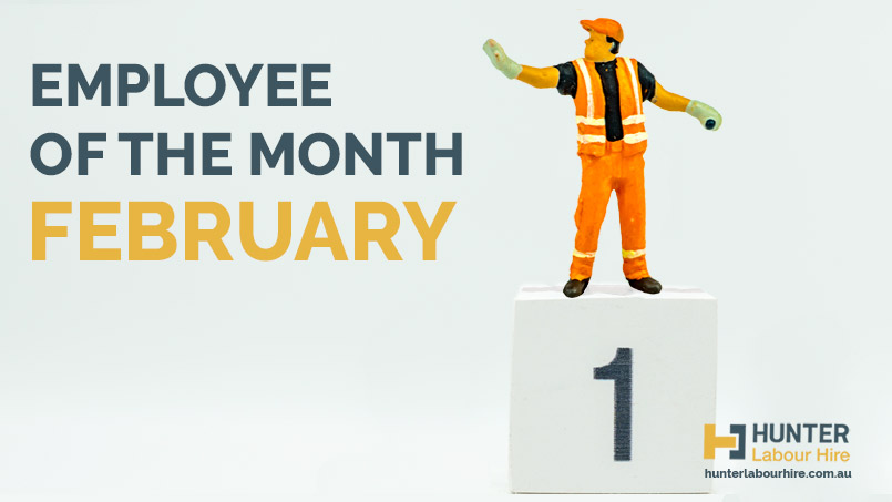 Employee of the Month - February 2019 - Hunter Labour Hire