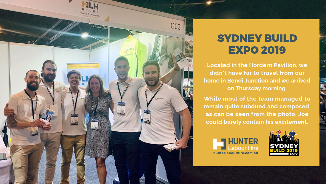 Hunter Labour Hire At the Sydney Build Expo 2019