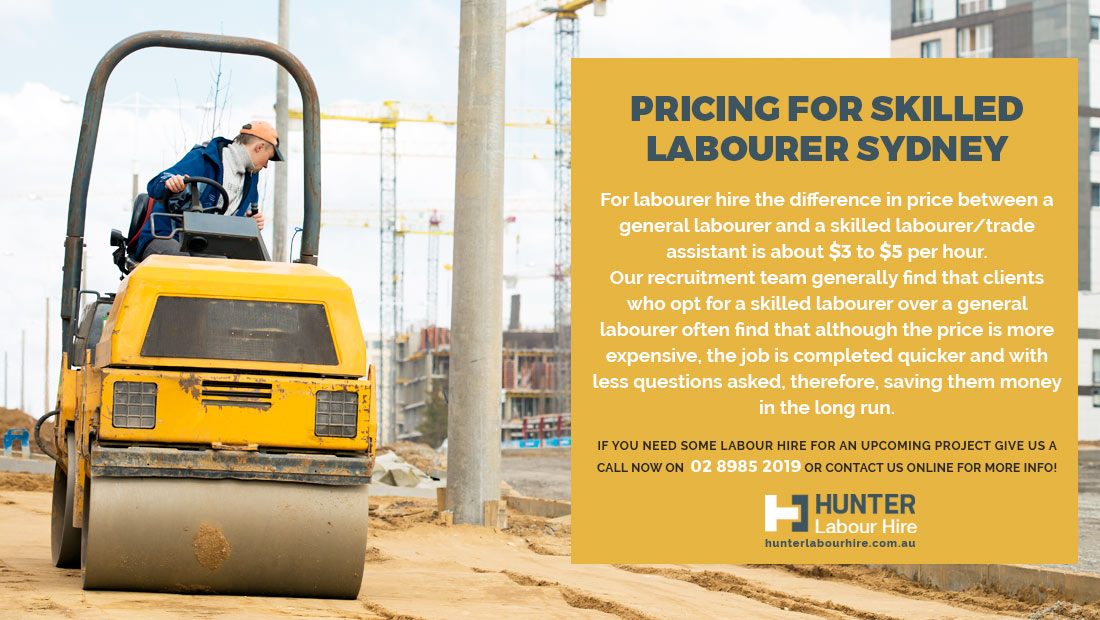 Pricing for a Skilled Labourer - Hunter Labour Hire Sydney