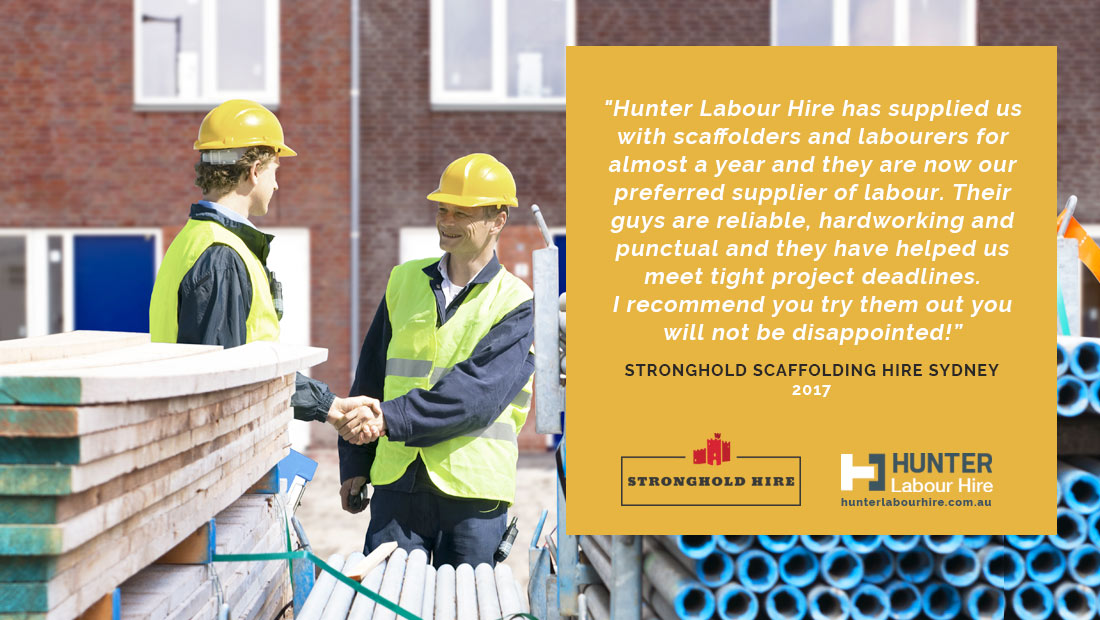 Sydney's Top Rated Labour Hire Firm - Stronghold Scaffolding Testimonial - Hunter Labour Hire