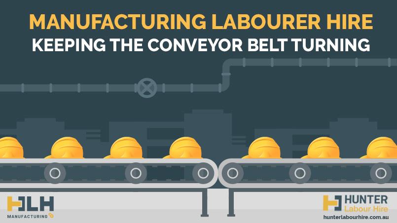 Manufacturing Labourer Hire Sydney - Keeping The Conveyor Belt Turning