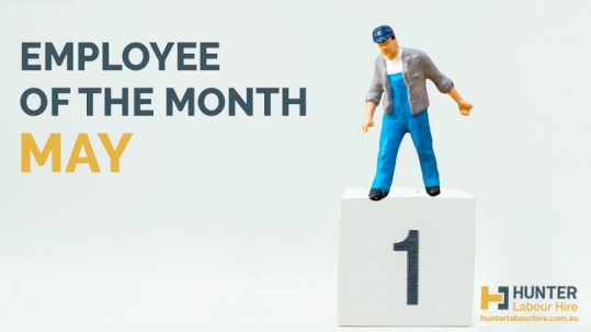 Employee of the Month - May - Hunter Labour Hire Sydney