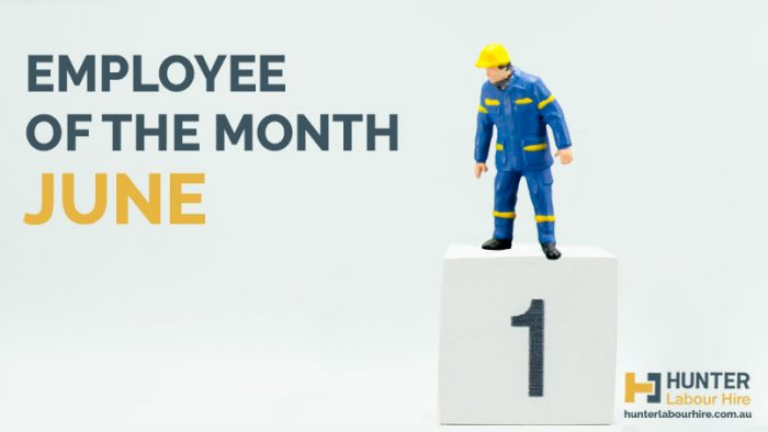 Employee of the Month - June 2019 - Hunter Labour Hire