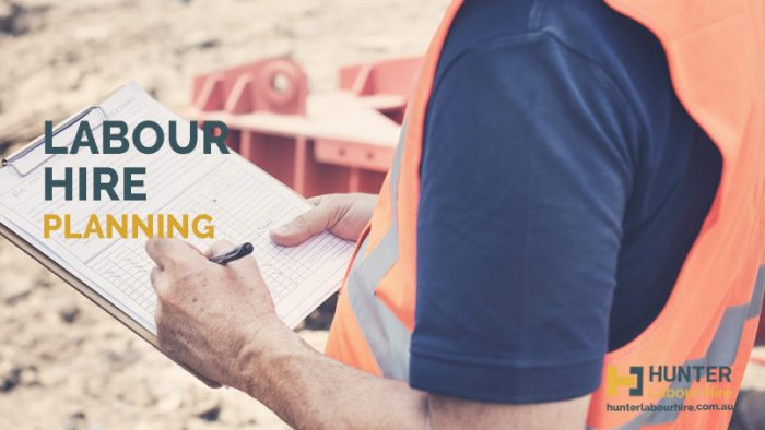 Labour Hire Planning - Hunter Labour Hire Sydney