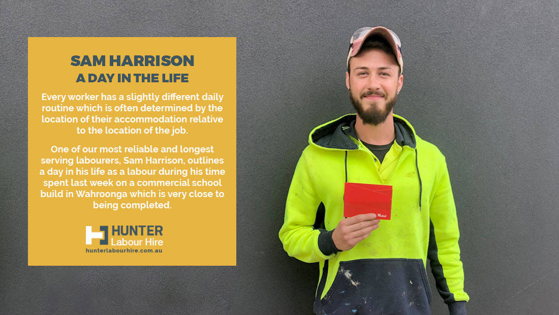 A Day in the Life of a Labourer – Sam Harrison - HLH Sydney
