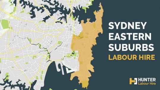 Sydney Eastern Suburbs Labour Hire - Hunter Labour Hire