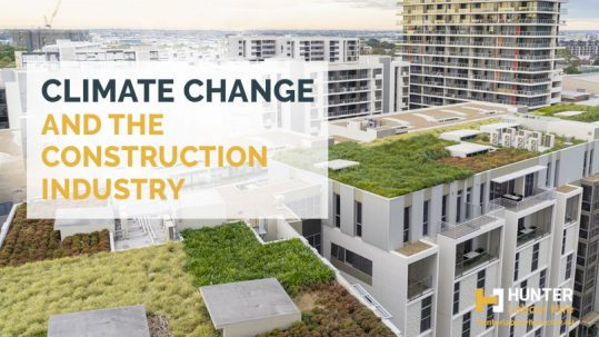 Climate Change in the Construction Industry - HLH Labour Hire Sydney