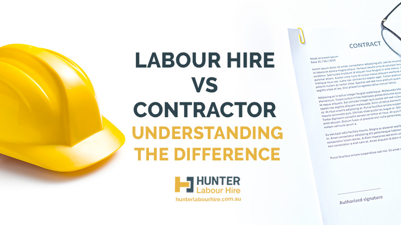 Labour Hire vs Contractor - Hunter Labour Hire