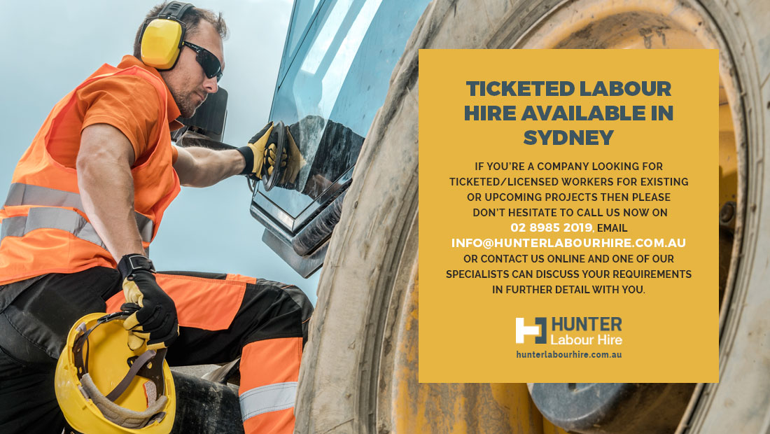 Hire Ticketed Labourers and Tradespeople Sydney - Hunter Labour Hire