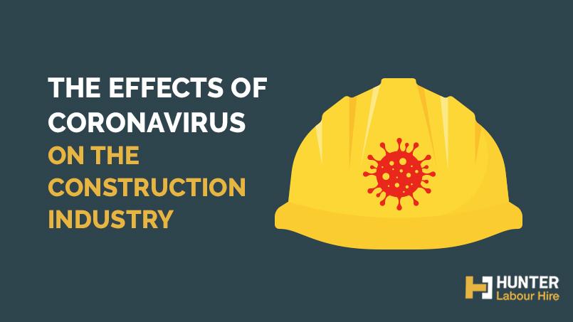 Effects of Coronavirus on the Construction Sydney - Hunter Labour Hire