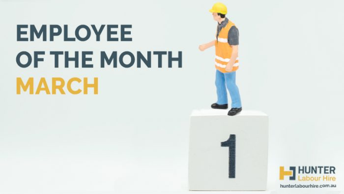 Employee of the Month - March 2020 - Hunter Labour Hire Sydney