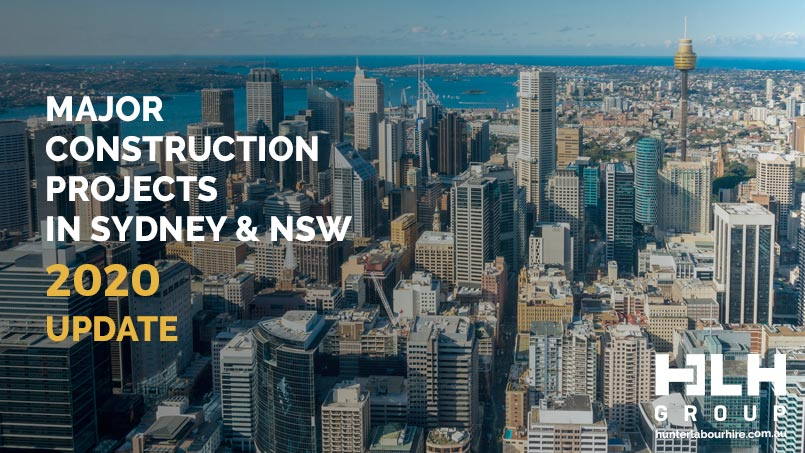 Major Construction Projects in Sydney and NSW - 2020 HLH Group