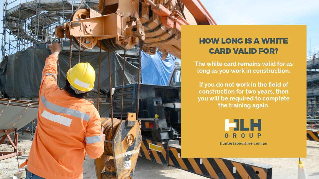 How Long is a White Card Valid - Australia Construction - HLH Group Sydney