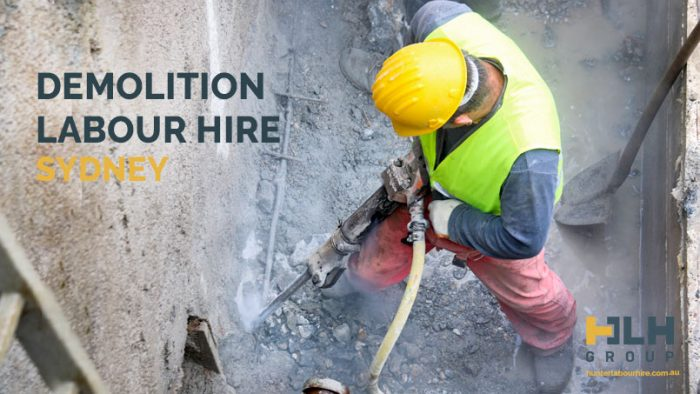 Demolition Labour Hire - Recruitment Sydney - HLH Group
