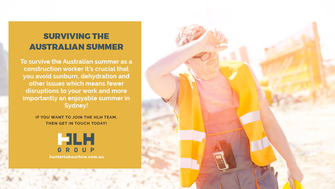 Surviving Australian Summer - Construction Workers - HLH Group
