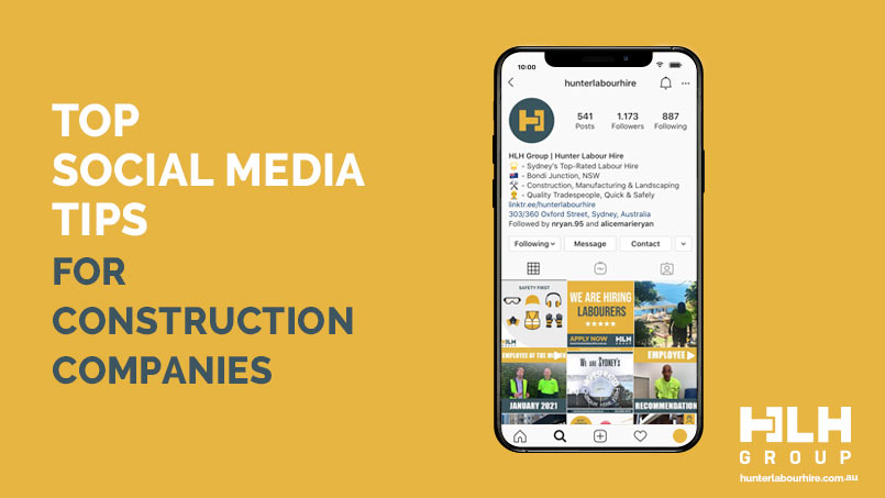 Top Social Media Tips for Construction Companies - HLH Group