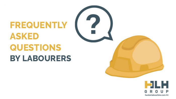 Frequently Asked Questions by Labourers - HLH Group Sydney